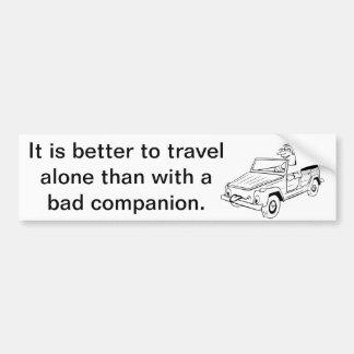 Travel Alone Bumper Sticker