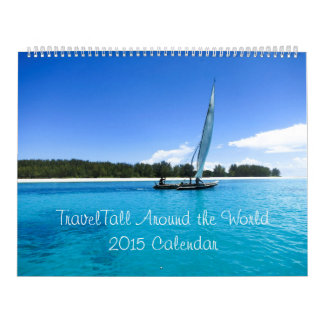 Travel Around the World in 2015 Wall Calendars