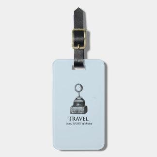 Travel is my Sport Vinatge Globe Luggage Tag