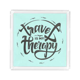 Travel Is My Therapy Acrylic Tray