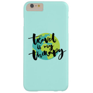 Travel is my Therapy Barely There iPhone 6 Plus Case