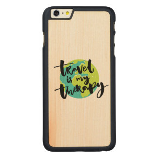 Travel is my Therapy Carved Maple iPhone 6 Plus Case