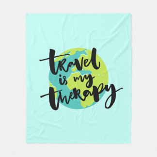 Travel is my Therapy Fleece Blanket