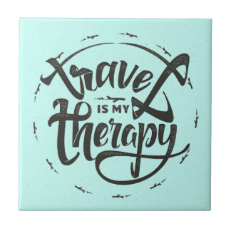 Travel Is My Therapy Tile