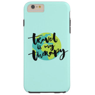 Travel is my Therapy Tough iPhone 6 Plus Case