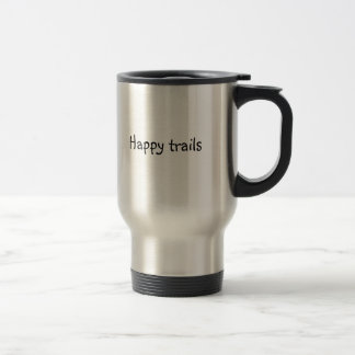 """travel mug with logo """"Happy Trails"""""""