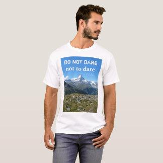 Travel Quote Matterhorn T-shirt