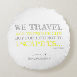 Travel Quote Round Pillow