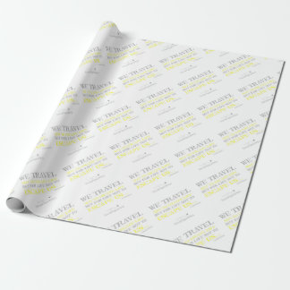 Travel Quote Wrapping Paper