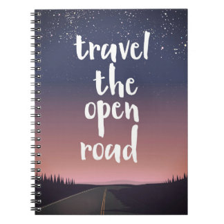 Travel the open road spiral note books