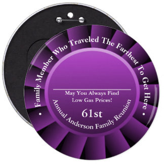 Traveled Farthest Family Reunion Awards 6 Inch Round Button