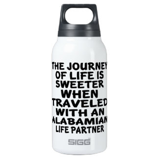 Traveled With A Alabamian Life Partner Insulated Water Bottle