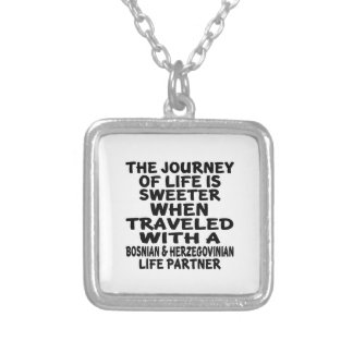 Traveled With A Bosnian & Herzegovinian Life Partn Silver Plated Necklace
