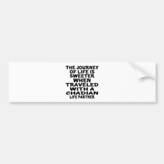 Traveled With A Chadian Life Partner Bumper Sticker