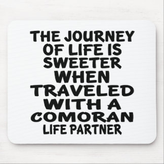 Traveled With A Comoran Life Partner Mouse Pad