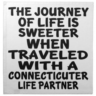 Traveled With A Connecticuter Life Partner Napkin