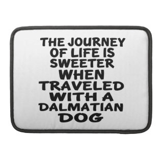 Traveled With A Dalmatian Life Partner MacBook Pro Sleeves