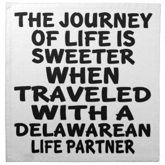 Traveled With A Delawarean Life Partner Napkin