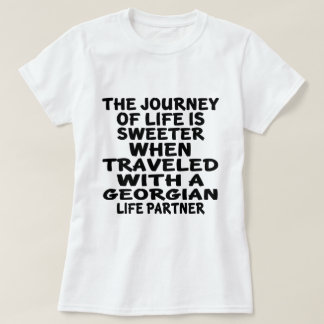 Traveled With A Georgian Life Partner T-Shirt