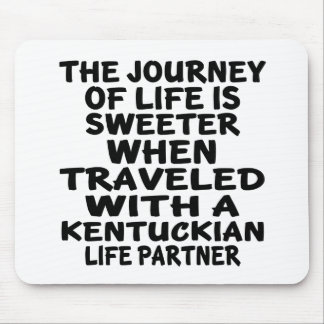 Traveled With A Kentuckian Life Partner Mouse Pad