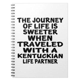Traveled With A Kentuckian Life Partner Notebook