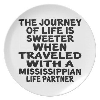Traveled With A Mississippian Life Partner Plate