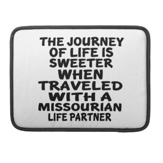 Traveled With A Missourian Life Partner MacBook Pro Sleeve