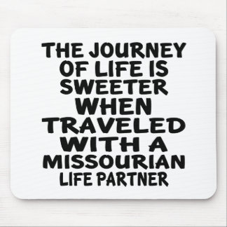 Traveled With A Missourian Life Partner Mouse Pad