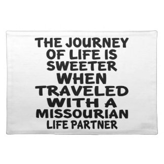 Traveled With A Missourian Life Partner Placemat