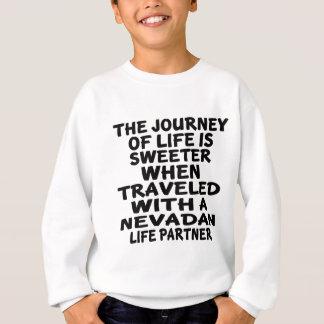 Traveled With A Nevadan Life Partner Sweatshirt