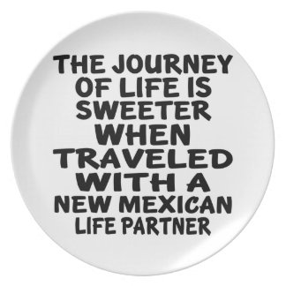 Traveled With A New Mexican Life Partner Plate