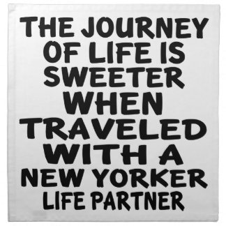 Traveled With A New Yorker Life Partner Napkin