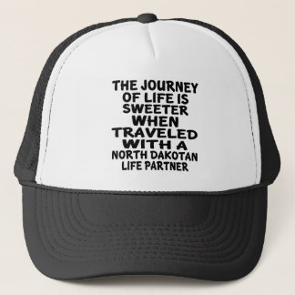 Traveled With A North Dakotan Life Partner Trucker Hat