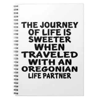 Traveled With A Oregonian Life Partner Notebook