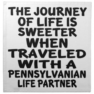 Traveled With A Pennsylvanian Life Partner Napkin