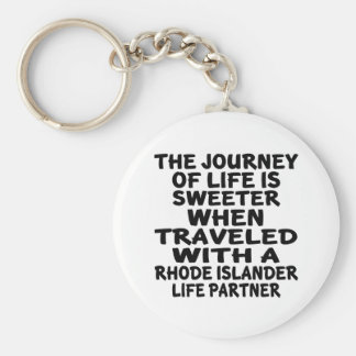Traveled With A Rhode Islander Life Partner Keychain