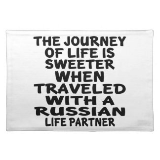 Traveled With A Russian Life Partner Placemat