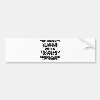 Traveled With A Senegalese Life Partner Bumper Sticker