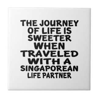Traveled With A Singaporean Life Partner Ceramic Tiles