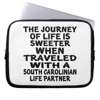Traveled With A South Carolinian Life Partner Laptop Sleeve