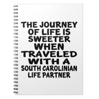 Traveled With A South Carolinian Life Partner Notebook