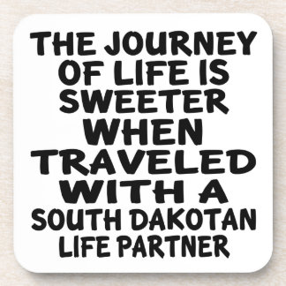 Traveled With A South Dakotan Life Partner Coaster