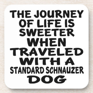 Traveled With A Standard Schnauzer Life Partner Beverage Coasters