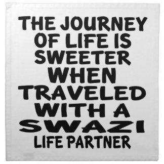 Traveled With A Swazi Life Partner Napkin