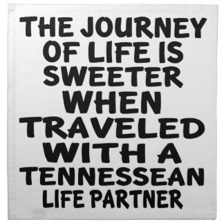 Traveled With A Tennessean Life Partner Napkin