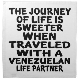 Traveled With A Venezuelan Life Partner Napkins