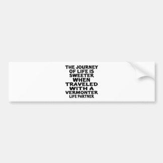 Traveled With A Vermonter Life Partner Bumper Sticker