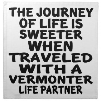 Traveled With A Vermonter Life Partner Napkin