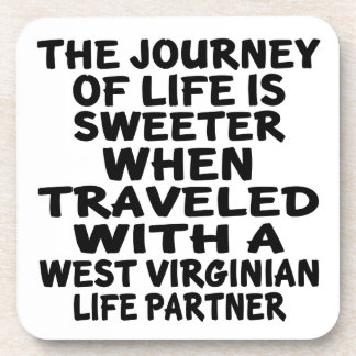 Traveled With A West Virginian Life Partner Coaster