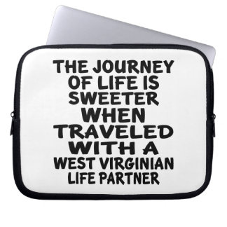 Traveled With A West Virginian Life Partner Laptop Sleeve